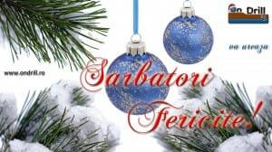 ondrill sarbatori 01 300x168 Sarbatori fericite si La multi ani 2013 !